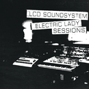 (We Don't Need This) Fascist Groove Thang (electric lady sessions)/LCD Soundsystem