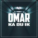 Ka Du Ik/Omar