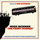 The Front Runner (Original Motion Picture Soundtrack)/Rob Simonsen