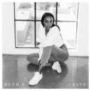 Crave/Ruth B.