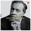 Schumann: Frage/Christian Gerhaher