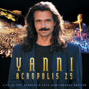 Yanni - Live at the Acropolis - 25th Anniversary Deluxe Edition (Remastered)/Yanni