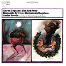 Copland: The Red Pony & Britten: Sinfonia da Requiem, Op. 20/André Previn