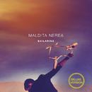 Bailarina (Deluxe Version)/Maldita Nerea