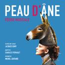Peau d'âne - Féerie Musicale/Michel Legrand