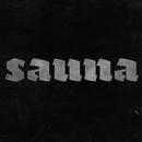 Sauna feat.Heikki Kuula & Kreivi/LempiJoe