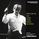 Music of Our Time: Ligeti - Feldman - Denisov - Schuller - Dallapiccola/Leonard Bernstein