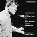 American Masters: Piston: The Incredible Flutist - Hill: Prelude for Orchestra - Schuman: In Praise of Shahn/Leonard Bernstein