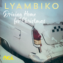 Driving Home for Christmas/Lyambiko