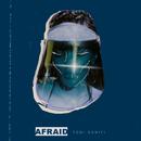 Afraid/Toni Romiti