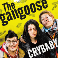 CRYBABY/The Gangoose