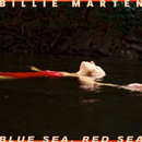 Blue Sea, Red Sea/Billie Marten
