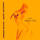 Adicto( feat.Marc Anthony)/Prince Royce