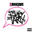 Von Party zu Party/Callejon