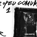 Europeu Comum/Linda Martini