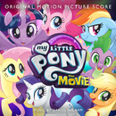 My Little Pony: The Movie (Original Motion Picture Score)/My Little Pony