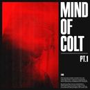 Mind of Colt, Pt. 1/Kelvyn Colt
