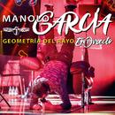 Geometría del Rayo - En Directo/Manolo Garcia