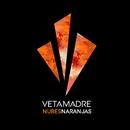 Nubes Naranjas/Vetamadre