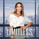 "Limitless from the Movie ""Second Act""/Jennifer Lopez"