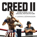 Creed II (Score & Music from the Original Motion Picture)/Ludwig Goransson