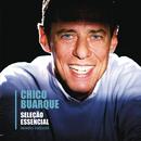 Seleção Essencial - Grandes Sucessos - Chico Buarque/Chico Buarque