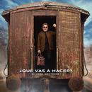 ¿Qué Vas a Hacer?/Ricardo Montaner