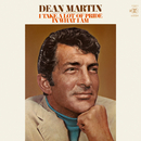 I Take a Lot of Pride in What I Am/Dean Martin