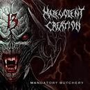 Mandatory Butchery/Malevolent Creation