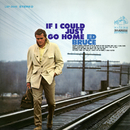 If I Could Just Go Home/Ed Bruce