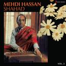 Shahad, Vol. 2/Mehdi Hassan