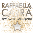 Navidades Han Llegado (Chi l'ha detto - versione spagnola)/Raffaella Carrà