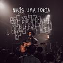 Mais Uma Porta (Ao Vivo)/Estêvão Queiroga