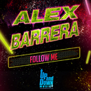 Follow Me/Alex Barrera