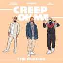 Creep On Me (Remixes) feat.French Montana & DJ Snake/GASHI
