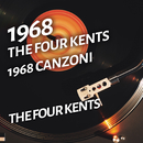 The Four Kents - 1968 canzoni/The Four Kents
