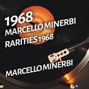 Marcello Minerbi - Rarities 1968/Marcello Minerbi