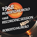 Roberto Murolo - 1968 Recording Session/Roberto Murolo