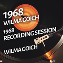 Wilma Goich - 1968 Recording Session/Wilma Goich