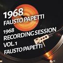 Fausto Papetti - 1968 Recording Session, Vol. 1/Fausto Papetti