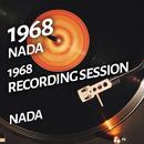 Nada - 1968 Recording Session/Nada