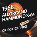 All'organo Hammond X-66/Giorgio Carnini