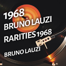 Bruno Lauzi - Rarities 1968/Bruno Lauzi