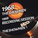 The  Showmen - 1968 Recording Session/The Showmen
