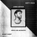 Empty Space / Silent Night - Vevo Live Acoustic/James Arthur