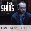 Live From The Lot/The Shins