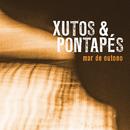 Mar de Outono/Xutos & Pontapés
