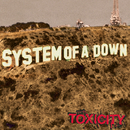 Toxicity/System Of A Down