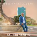 Deus Vai Te Ajudar/Sandro Nazireu