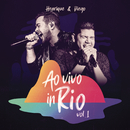 Ao Vivo in Rio, Vol. 1/Henrique & Diego